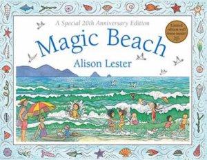 Magic Beach 20th Anniversary Edition by Alison Lester