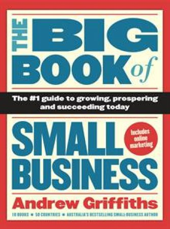 Big Book of Small Business by Andrew Griffiths