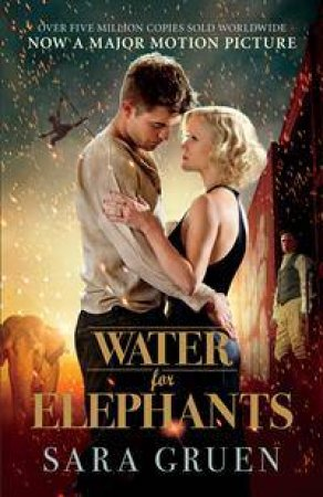 Water for Elephants: Film Tie In by Sara Gruen