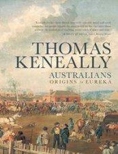 Origins to Eureka by Thomas Keneally