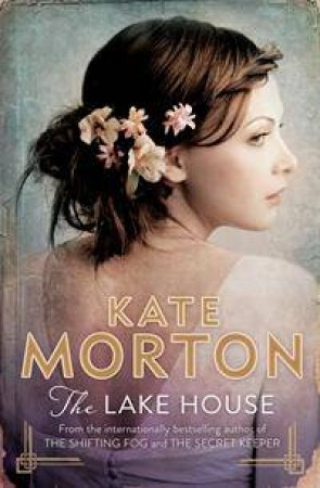 The Lake House by Kate Morton