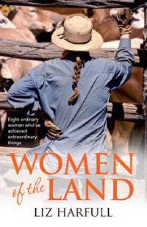 Women of the Land by Liz Harfull