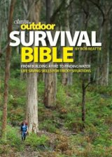 Australian Geographic Outdoor Survival Bible