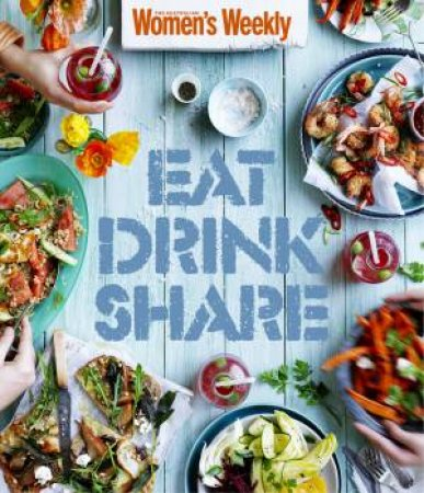 AWW: Eat Drink Share