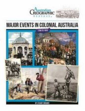 Australian Geographic History Major Events In Colonial Australia