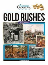 Australian Geographic History Gold Rushes