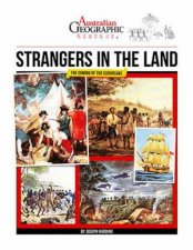 Australian Geographic History Strangers In The Land