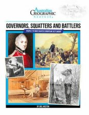 Australian Geographic History Governors Squatters  Battlers