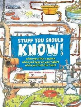 Stuff You Should Know: Amount The Human Body by John Farndon