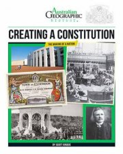 Australian Geographic History Creating A Constitution