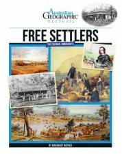 Australian Geographic History Free Settlers Colonial Immigrants