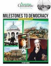 Australian Geographic History Milestones To Democracy