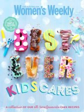 AWW Bestever Kids Cakes The Complete Collection