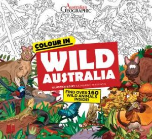 Colour In Wild Australia Colouring Book by Various