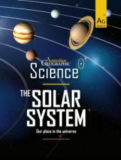 Australian Geographic Science The Solar System