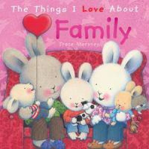 Things I Love About: Family