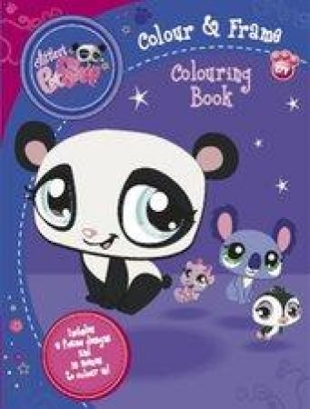 Littlest Pet Shop Colour And Frame Colouring Book by Various