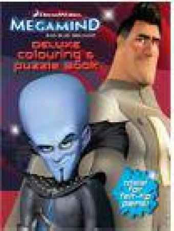 Megamind Deluxe Colouring and Puzzle Book by Various