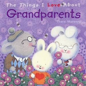 Things I Love About: Grandparents