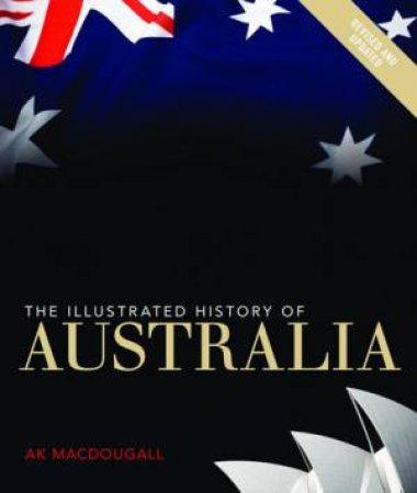 Illustrated History of Australia - New Ed.