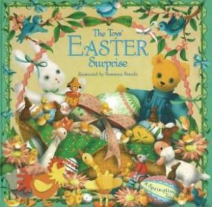 The Toys' Easter Surprise by Susanna Ronchi