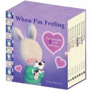 When I'm Feeling: Slipcase Set (8 Hardback titles) by Trace Moroney