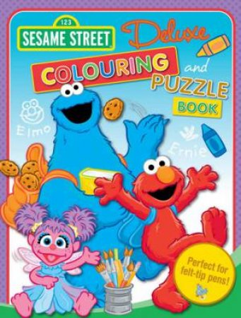 Sesame Street Deluxe Colouring Book  by Various