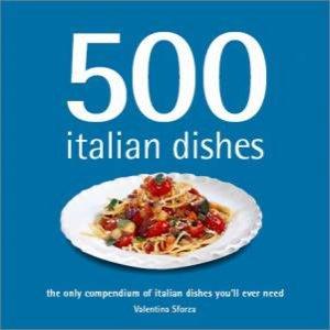 500 Italian Dishes