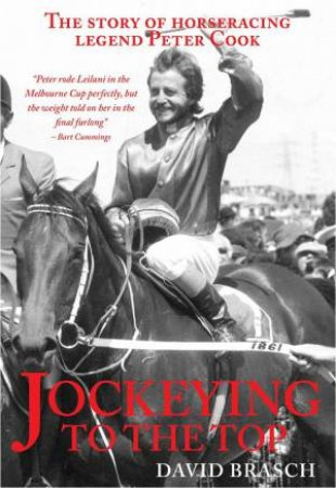 Jockeying To The Top by David & Cook Peter Brasch