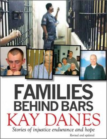 Families Behind Bars: Updated Edition by Kay Danes