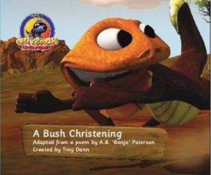 Oakie's OutBack Adventure: A Bush Christening