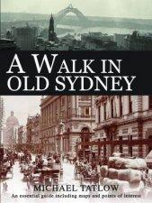 A Walk In Old Sydney