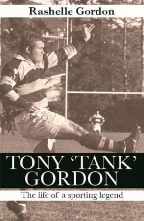 Tank Gordon: My Dad, My Legend by Rashelle Gordon