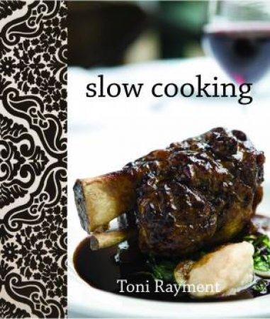 Funky Series: Slow Cooking