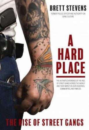 A Hard Place by Brett Stevens