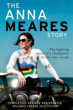 The Anna Meares Story (Updated Edition) by Anna Meares