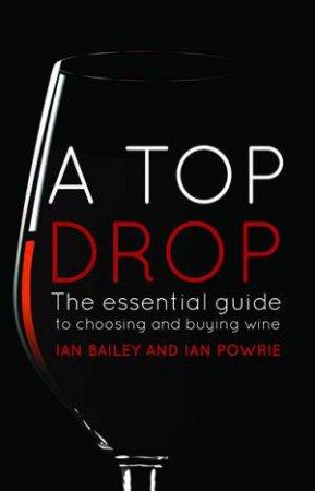 A Top Drop by Ian Powrie &  Ian Bailey