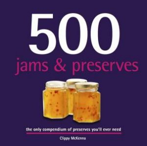 500 Jams And Preserves by Clippy McKenna