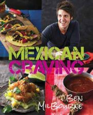 Mexican Craving by Ben Milbourne