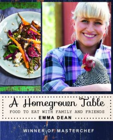 A Home Grown Table by Emma Dean