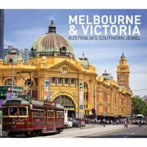 Melbourne & Victoria:  Australia's Southern Jewel