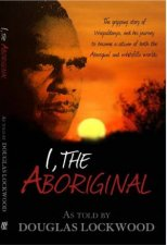 I The Aboriginal