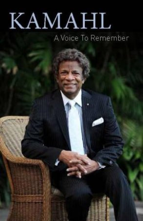 Kamahl: A Voice to Remember