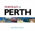 Portrait Of Perth by Jiri Lochman & Marie Lochman
