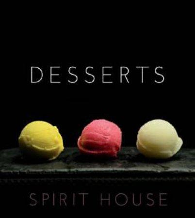 Desserts - Spirit House