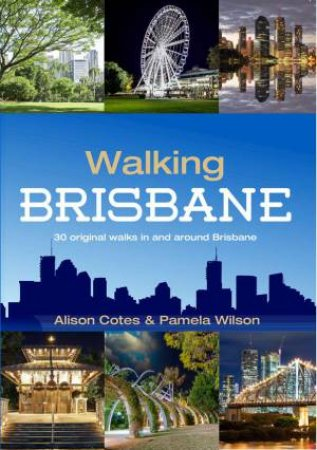 Walking Brisbane- Updated Ed.