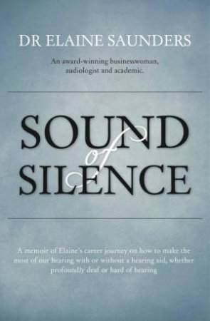 Sound of Silence by Dr Elaine Saunders