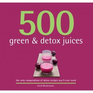 500 Green & Detox Juices
