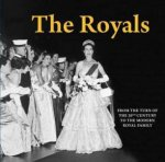 The Royals: From Queen Victoria to the Modern Day by Various
