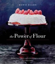 The Power Of Flour by Dillon Rowie